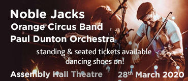 Paul Dunton presents: The Noble Jacks at the Assembly Hall