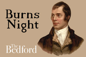 The Bedford : Burns Night Meal and Whisky Tasting