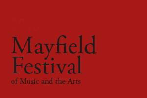 Mayfield : Mayfield Festival of Music and the Arts