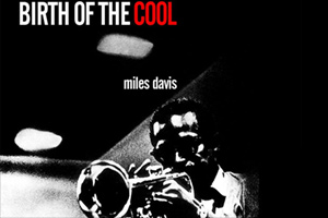Uckfield Picture House : Miles Davis: Birth of The Cool