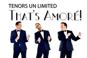 Trinity Theatre : Tenors Un Limited: That's Amoré!