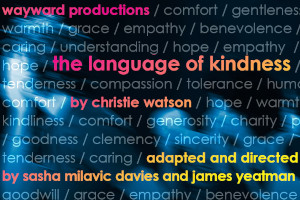 Assembly Hall Theatre : The Language of Kindness