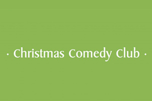 Trinity Theatre : Christmas Comedy Club