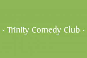 Trinity Theatre : Trinity Comedy Club