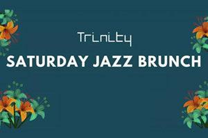 Trinity Theatre : Saturday Jazz Brunch