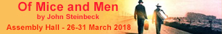 Of Mice and Men - The Assembly Hall - 26 to 31 March 2018